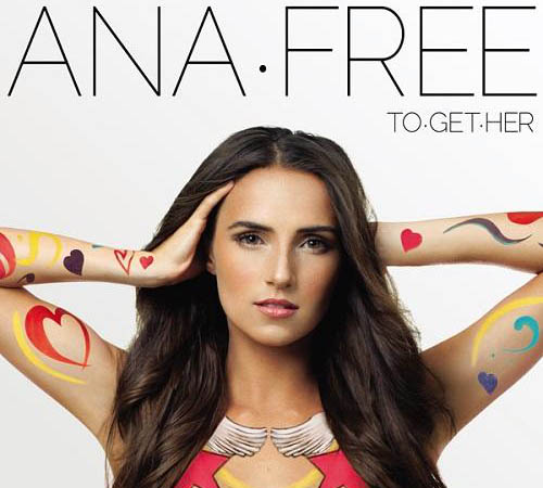Ana Free - To.Get.Her